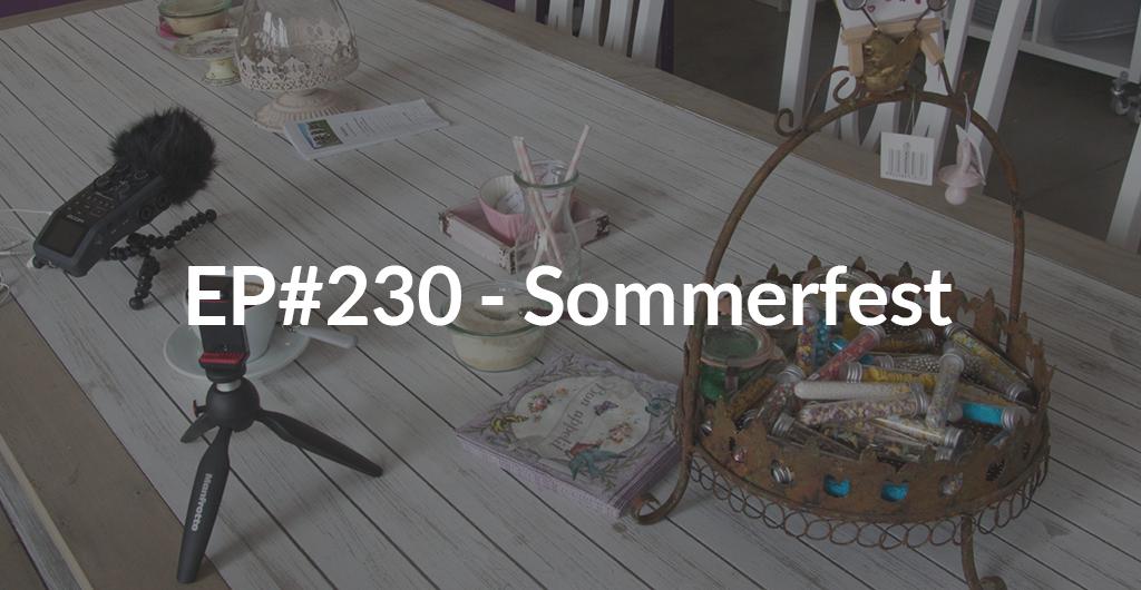 EP#230 - Sommerfest