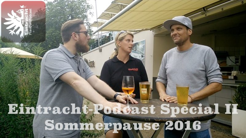 Eintracht Podcast Special II SoPa 2016