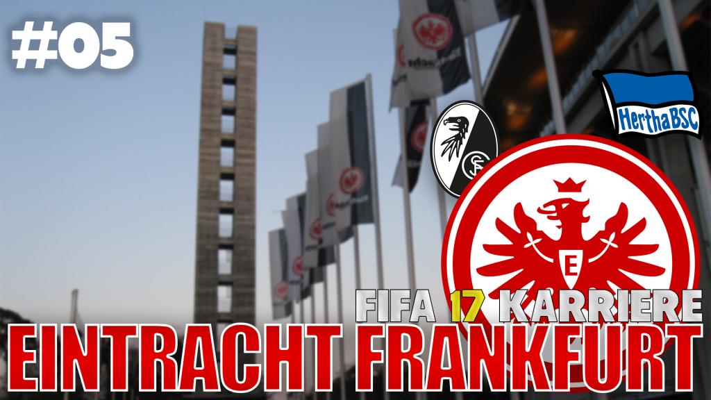 FIFA17 Karriere #05 - Pfostenwahnsinn | Eintracht Karrieremodus