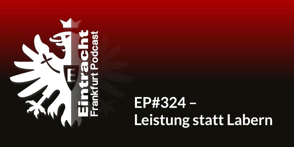 EP#324 – Leistung statt Labern