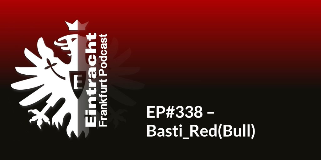 EP#338 – Basti_Red(Bull)