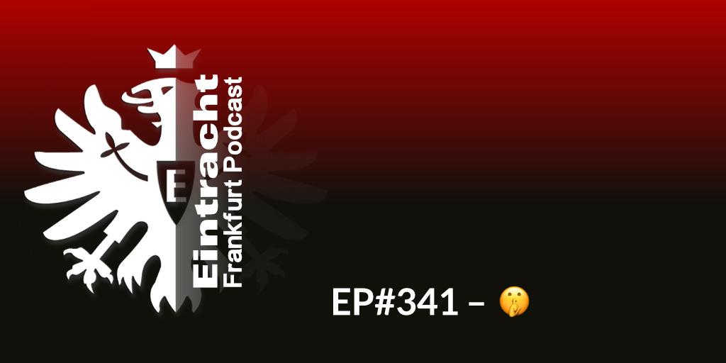 EP#341 - 🤫
