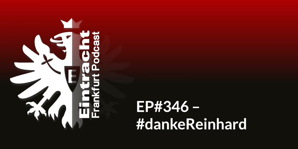 EP#346 – #dankeReinhard