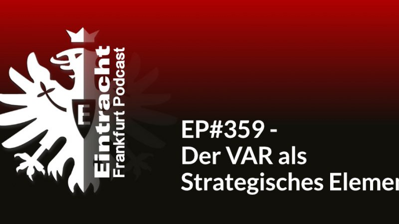 EP#359 - Der VAR als Strategisches Element