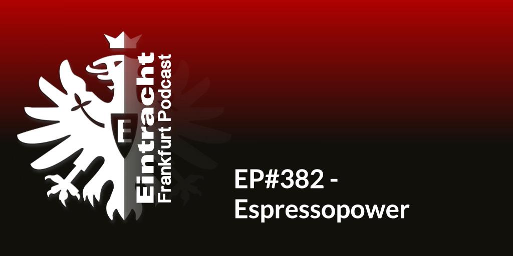 EP#382 - Espressopower