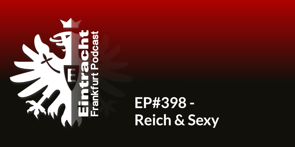 EP#398 - Reich & Sexy