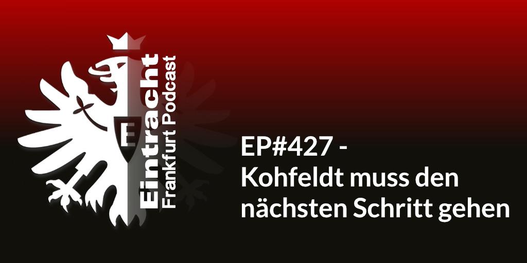 EP#427 - Kohfeldt muss den nächsten Schritt gehen