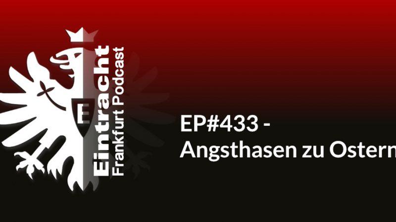 EP#433 - Angsthasen zu Ostern