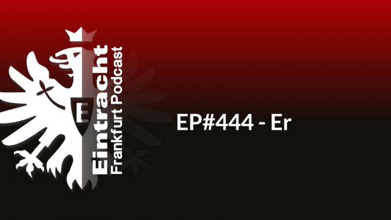 EP#444 - Er