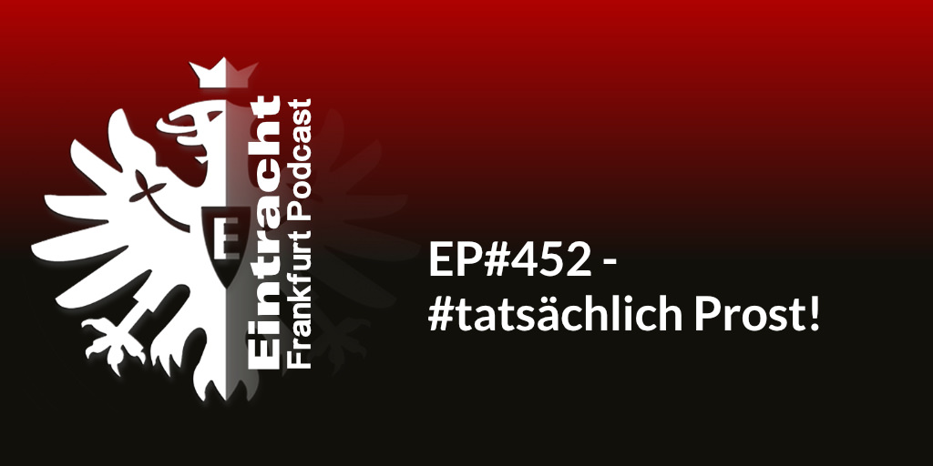 EP#452 - #tatsächlich Prost!